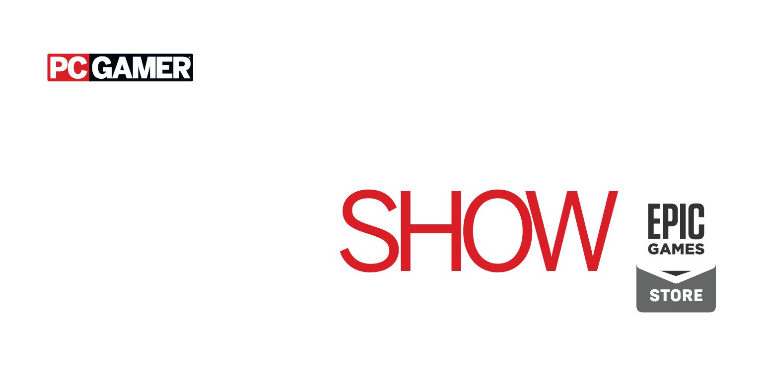PC Gaming Show ? Powered by Epic