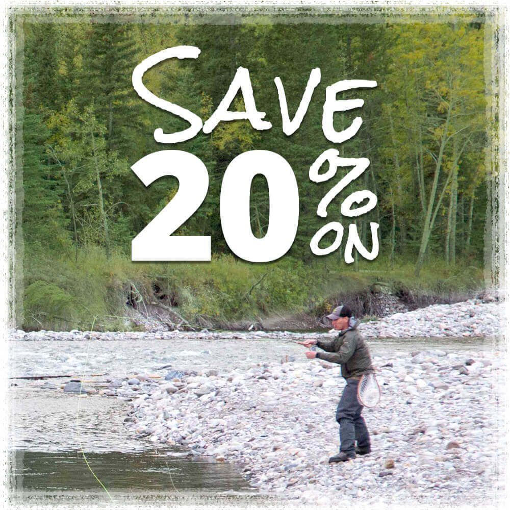Save 20% in our Fly Fishing Store.