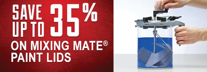 Save up to 35% on Mixing Mate Paint Lids