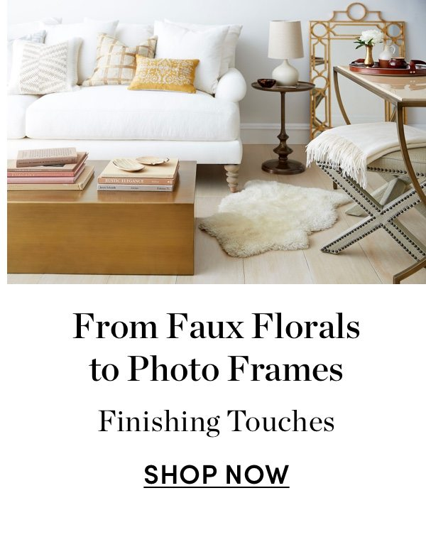 From Faux Florals to Photo Frames