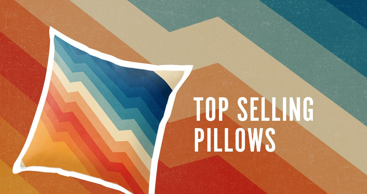 TOP SELLING PILLOWS