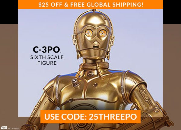 $25 OFF & FREE Global Shipping! 2171 - C-3PO Sixth Scale Figure