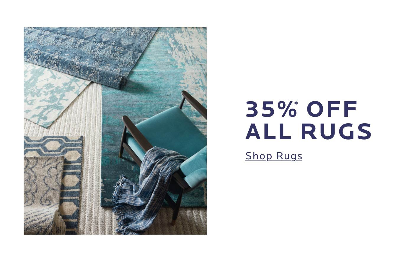 35% Off All Rugs. Shop Now