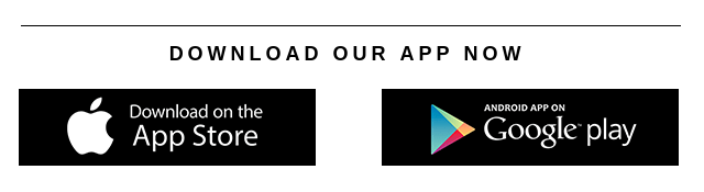 Download Our App Now!