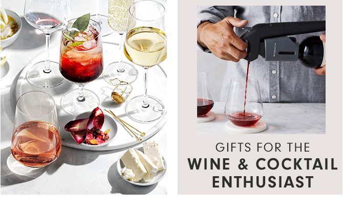 GIFTS FOR THE WINE & COCKTAIL ENTHUSIAST