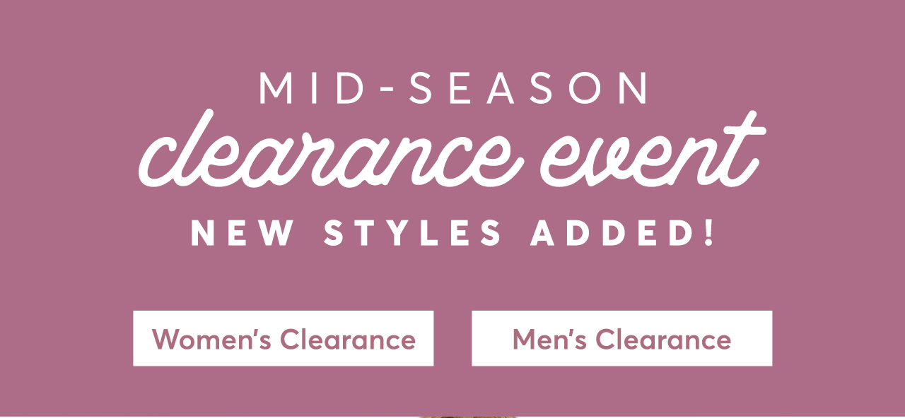 Mid-season Clearance Event, New Styles Added! Shop Clearance