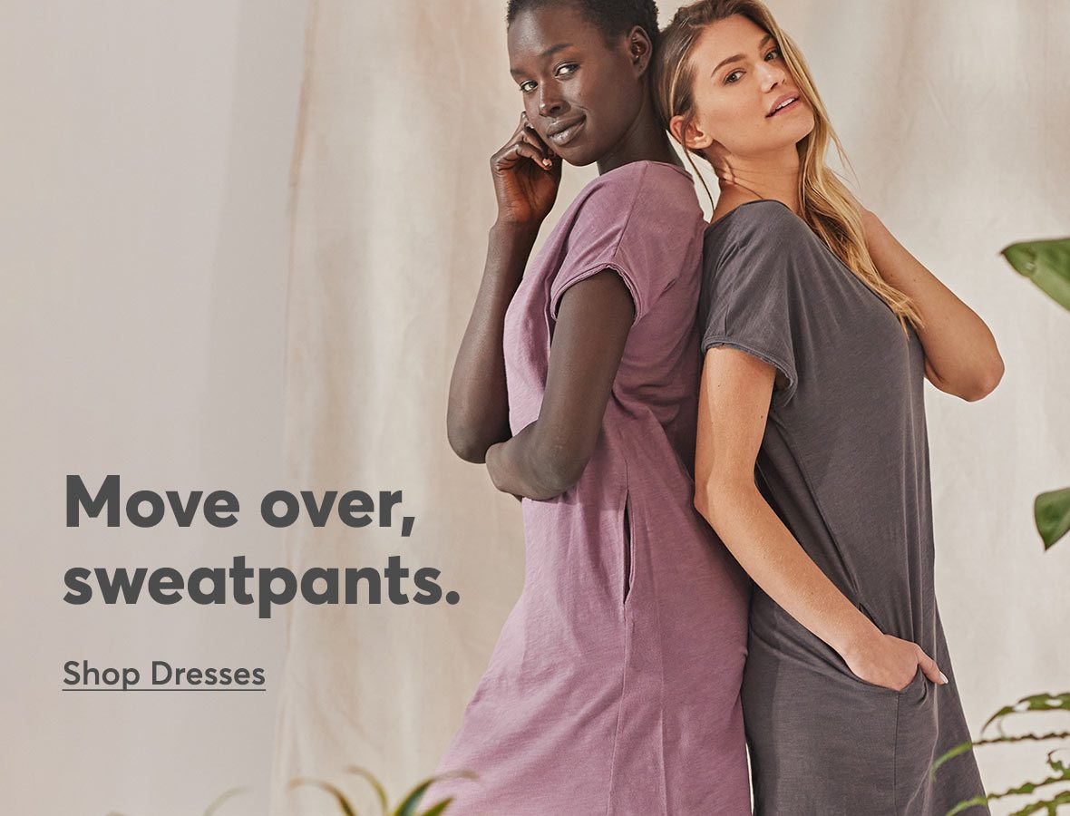 Move over, sweatpants.