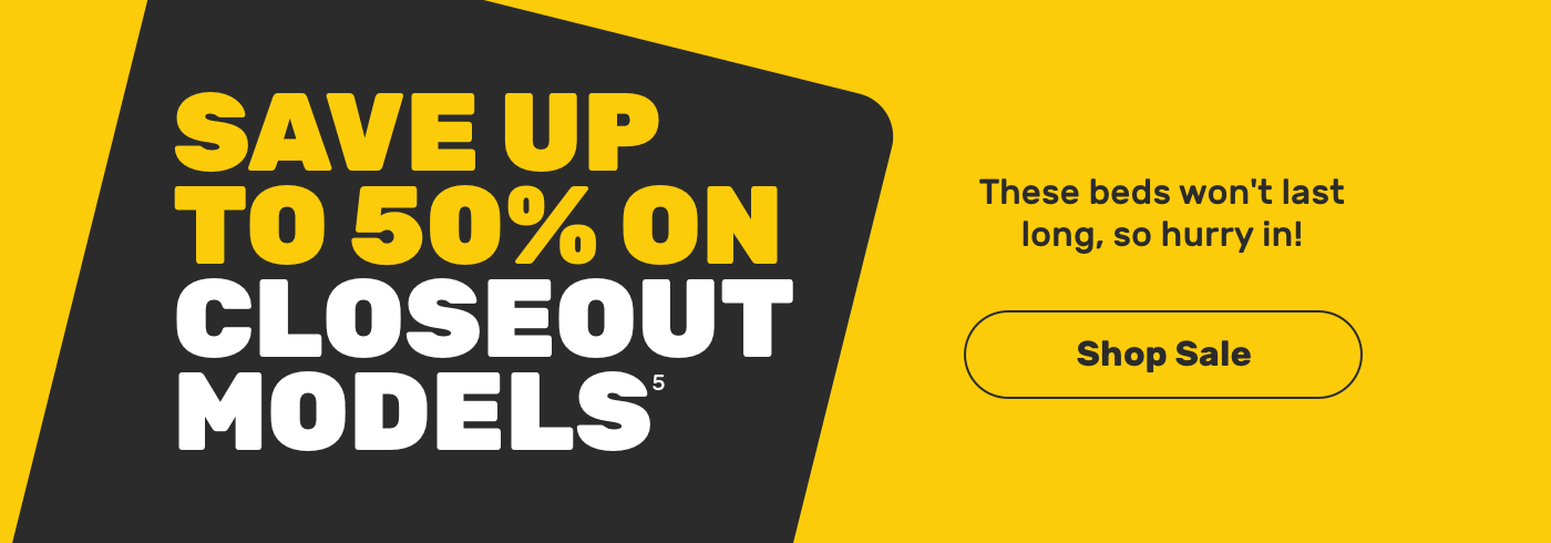 Save Up to 50% on Closeout Models. Shop Sale.
