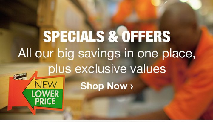 Specials & Offers | All our big savings in one place, plus eclusive values | Shop Now