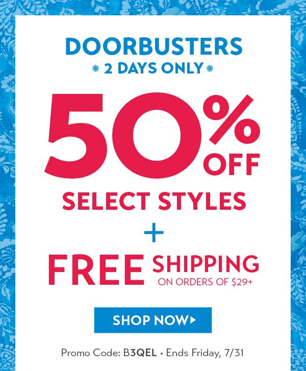 Doorbusters: 50% off + free shipping on $29+