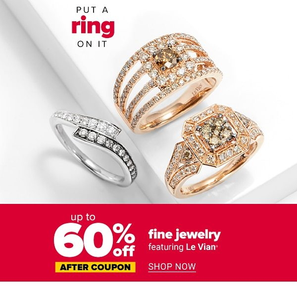 Put a ring on it - Up to 60% off fine jewelry after coupon. Featuring Le Vian.