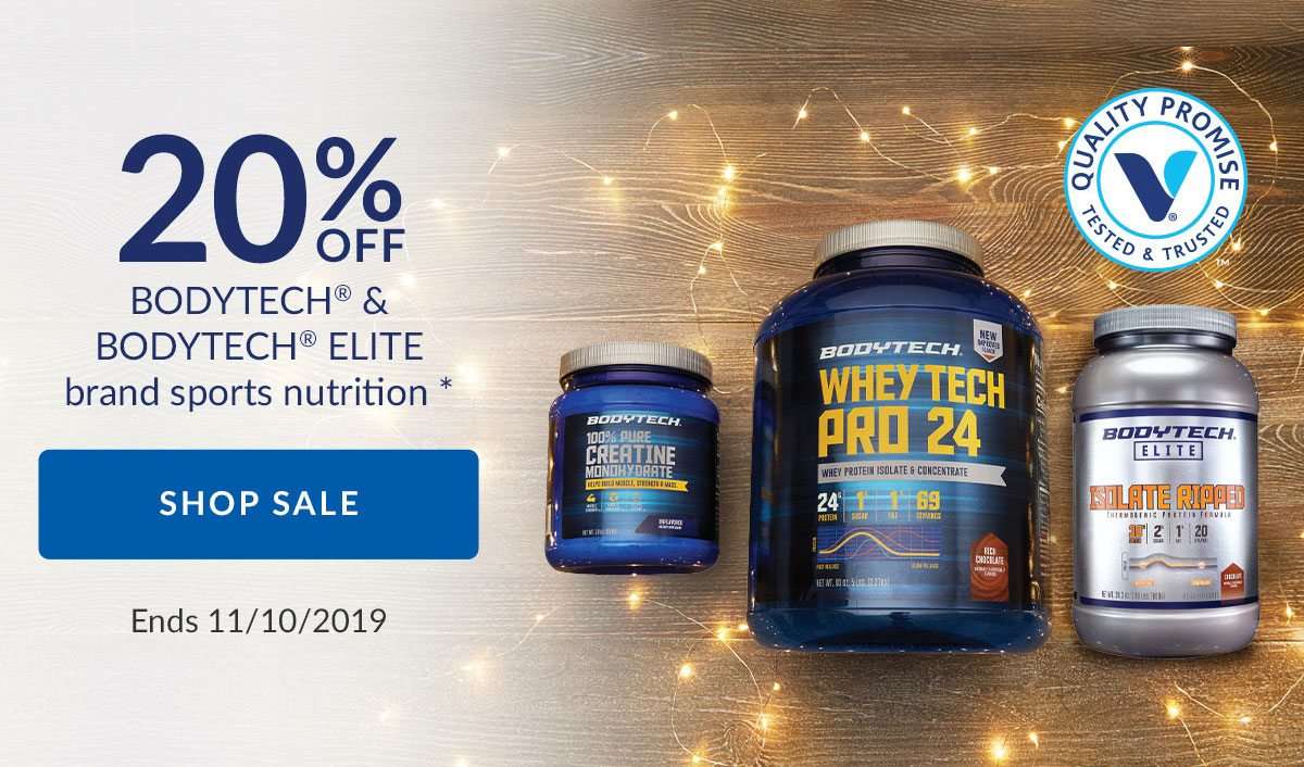 20% OFF BODYTECH & BODYTECH ELITE brand sports nutrition * | SHOP SALE | Ends 11/10/2019