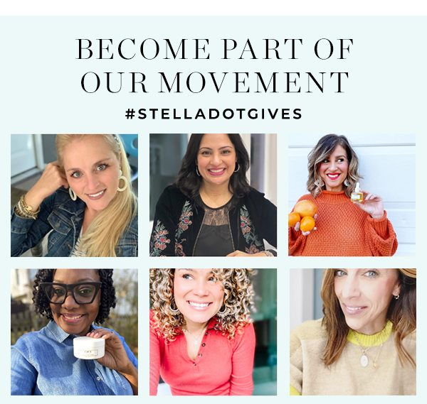 Become part of our movement #StellaDotGives