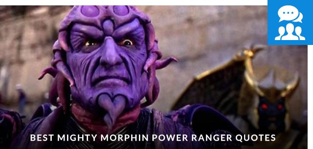 Best Mighty Morphin Power Ranger Quotes