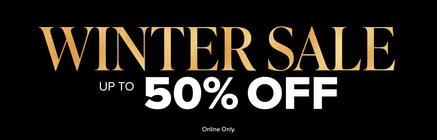 Winter Sale Up to 50% Off