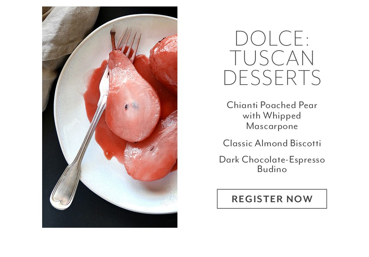 Class: Dolce • Tuscan Desserts