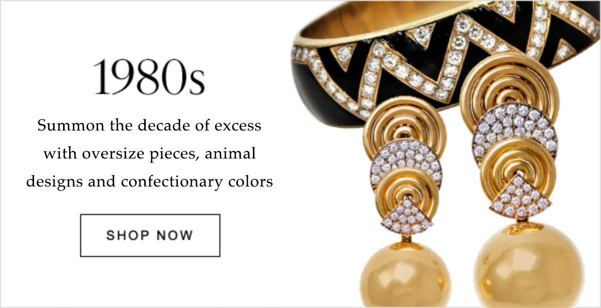 1980s Summon the decade of excess with oversized pieces, animal designs and confectionary colors | SHOP NOW
