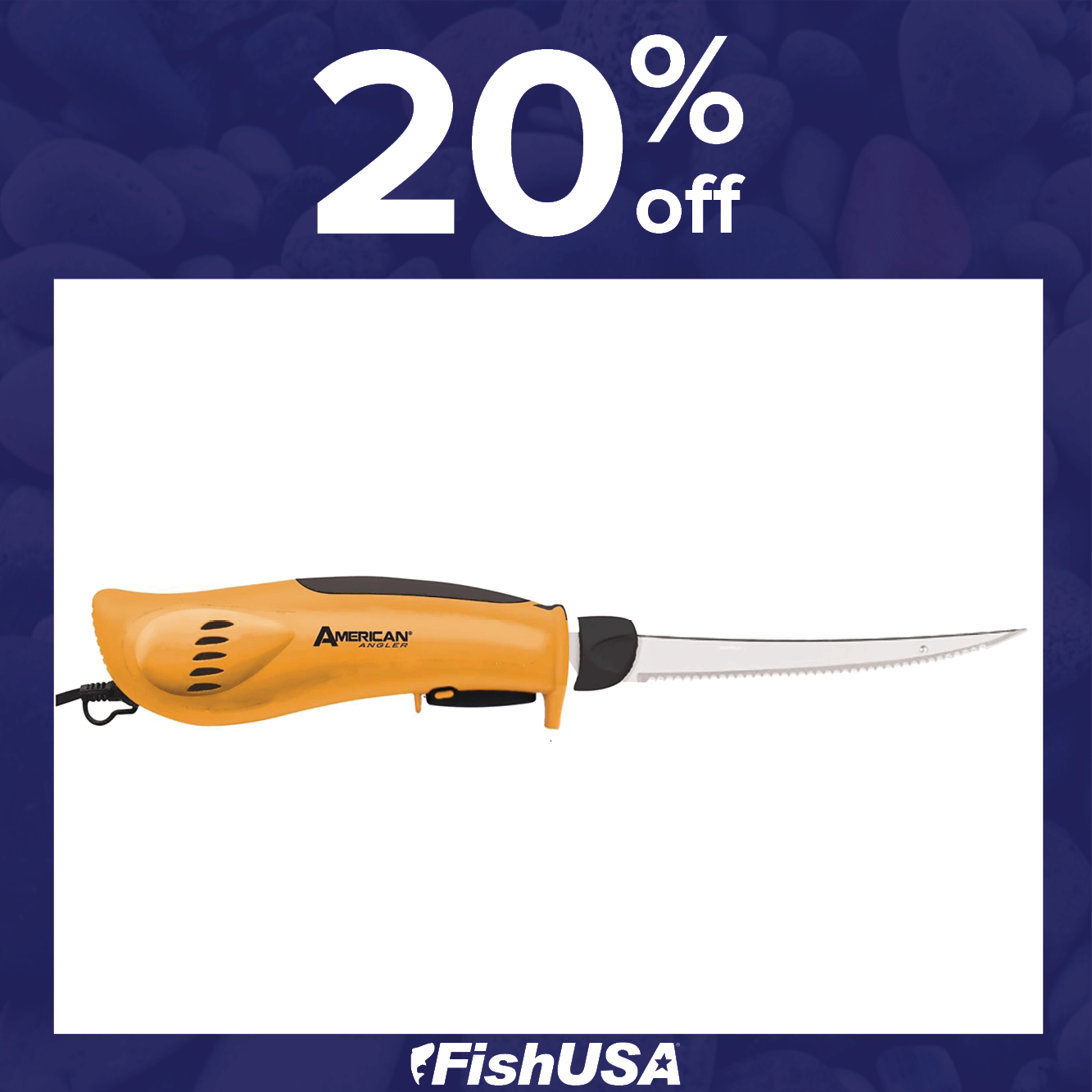20% off the American Angler Pro Electric Fillet Knife