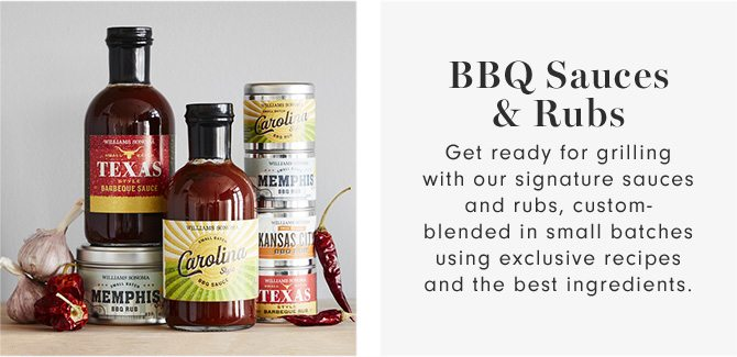 BBQ Sauces & Rubs - Get ready for grilling with our signature sauces and rubs, custom-blended in small batches using exclusive recipes and the best ingredients.