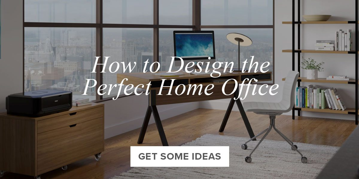 How to Design the Perfect Home Office.