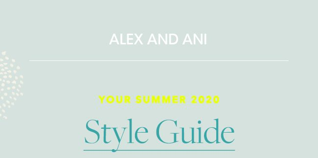 Shop Summer 2020 Styles Guide