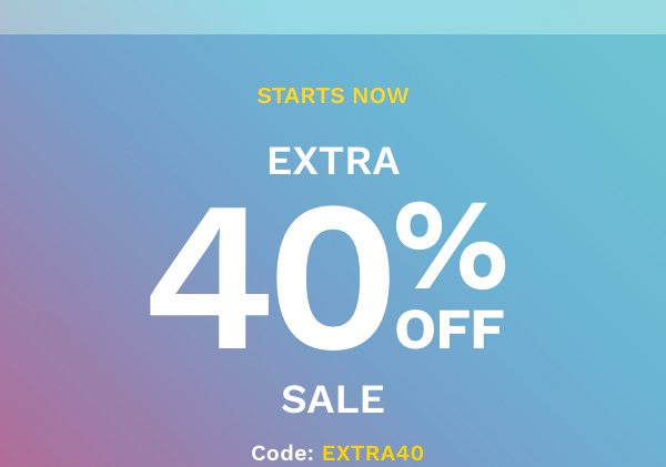 Starts Now Extra 40% Off