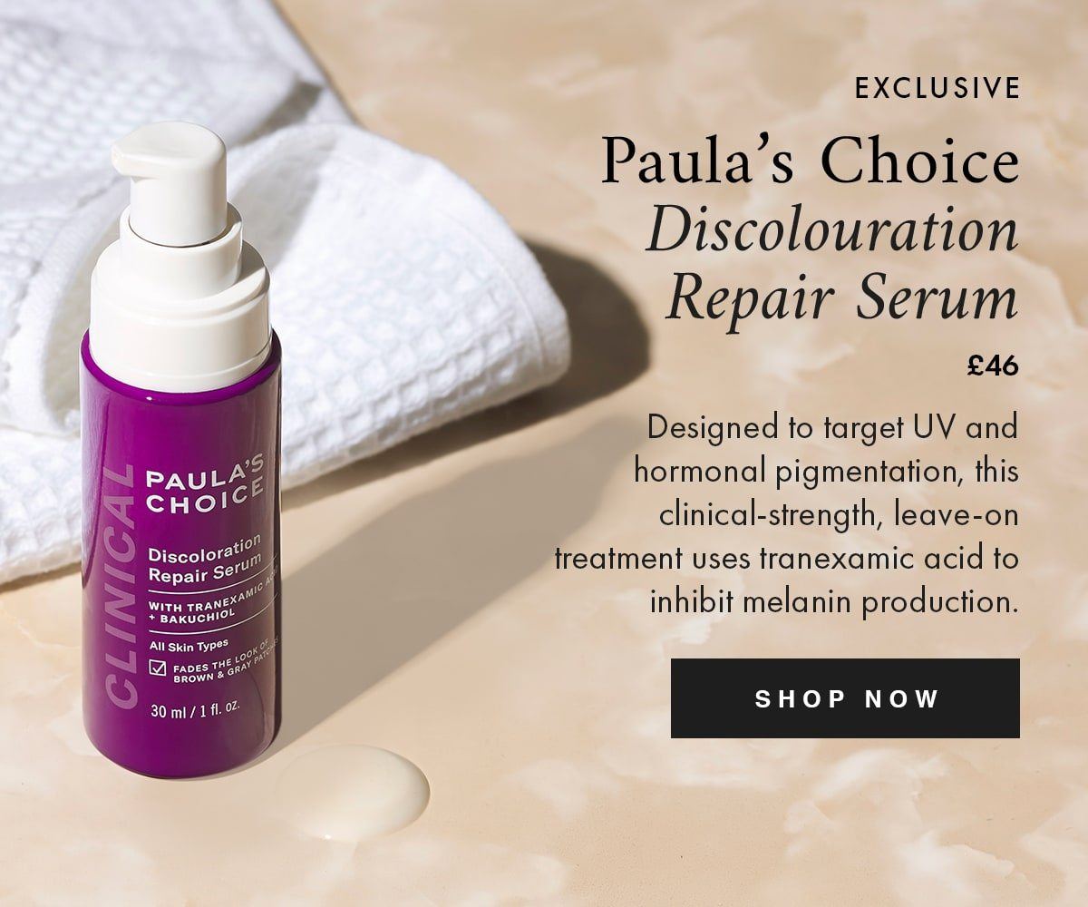 EXCLUSIVE Paula's Choice Discolouration Repair Serum £46 Designed to target UV and hormonal pigmentation, this clinical-strength, leave-on treatment uses tranexamic acid to inhibit melanin production. SHOP NOW