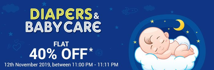11 Mins @ 11 PM - Diapers & Baby Care Flat 40% OFF*