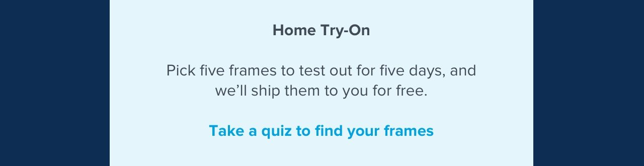 Take a quiz to find your frames