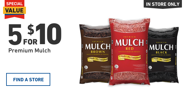 5 for $10 Premium Mulch.