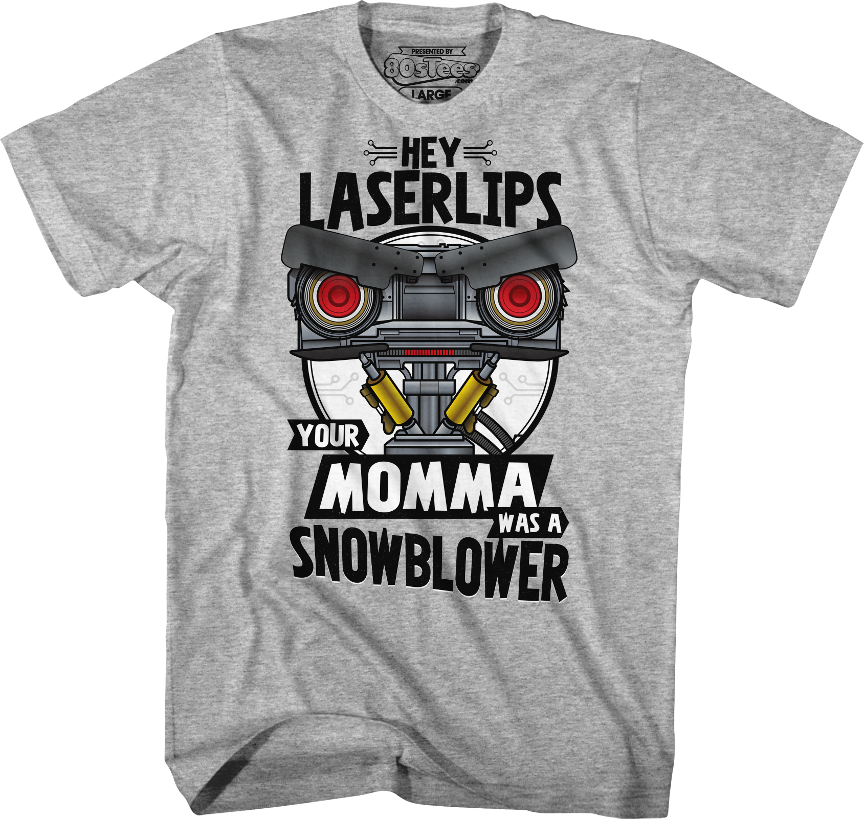 Your Momma Was A Snowblower Short Circuit T-Shirt