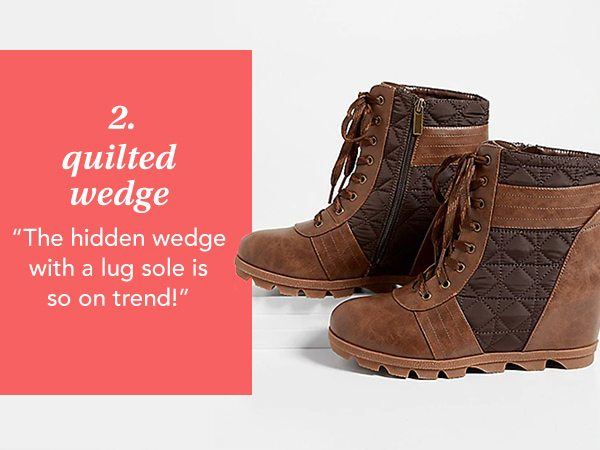 2. Quilted Wedge. The hidden wedge with a lug sole is so on trend!