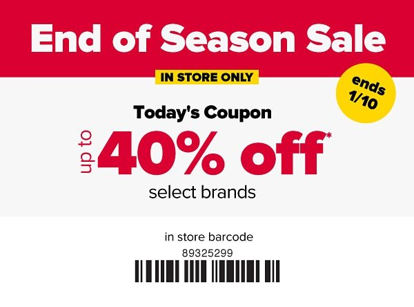 In Store Only. End of Season Sale - Up to 50% off select brands. Ends 1/10.