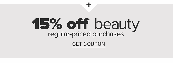 15% off beauty regular-priced purchases. Get Coupon.