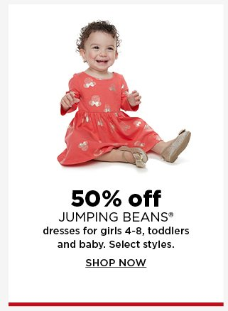 50% off jumping beans dresses for girls 4-8, toddlers and baby. shop now.