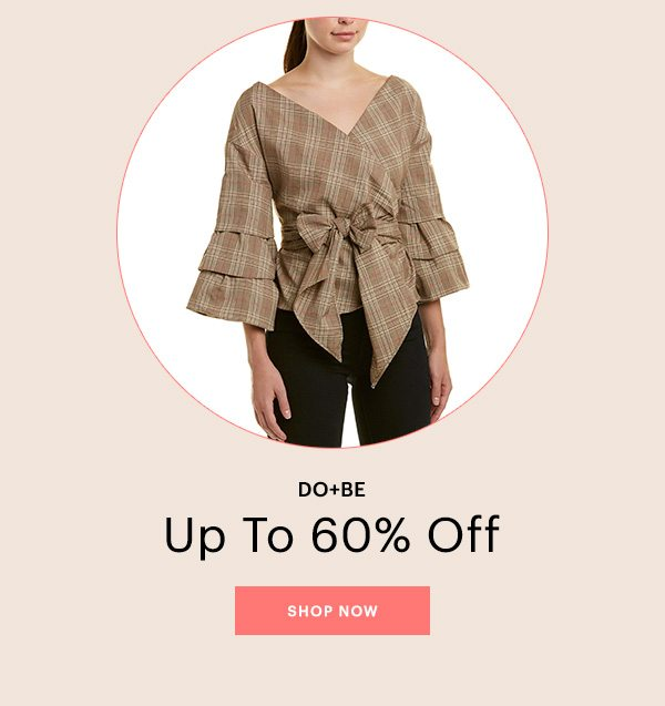 DO+BE, UP TO 60% OFF, SHOP NOW