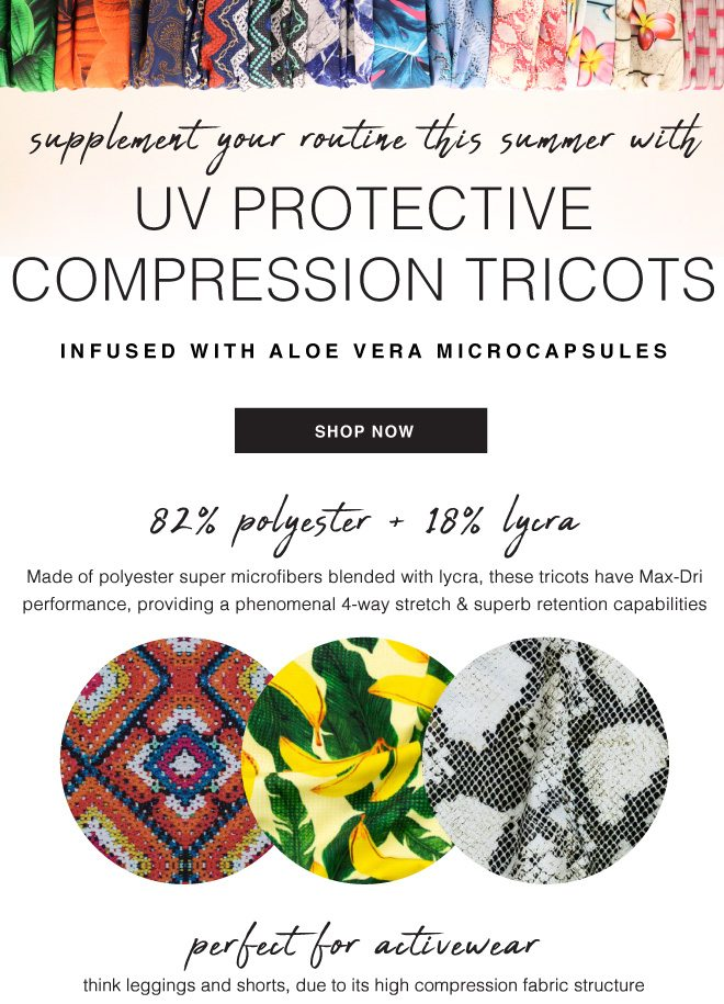 SUPPLEMENT YOUR SUMMER WITH UV PROTECTIVE FABRICS