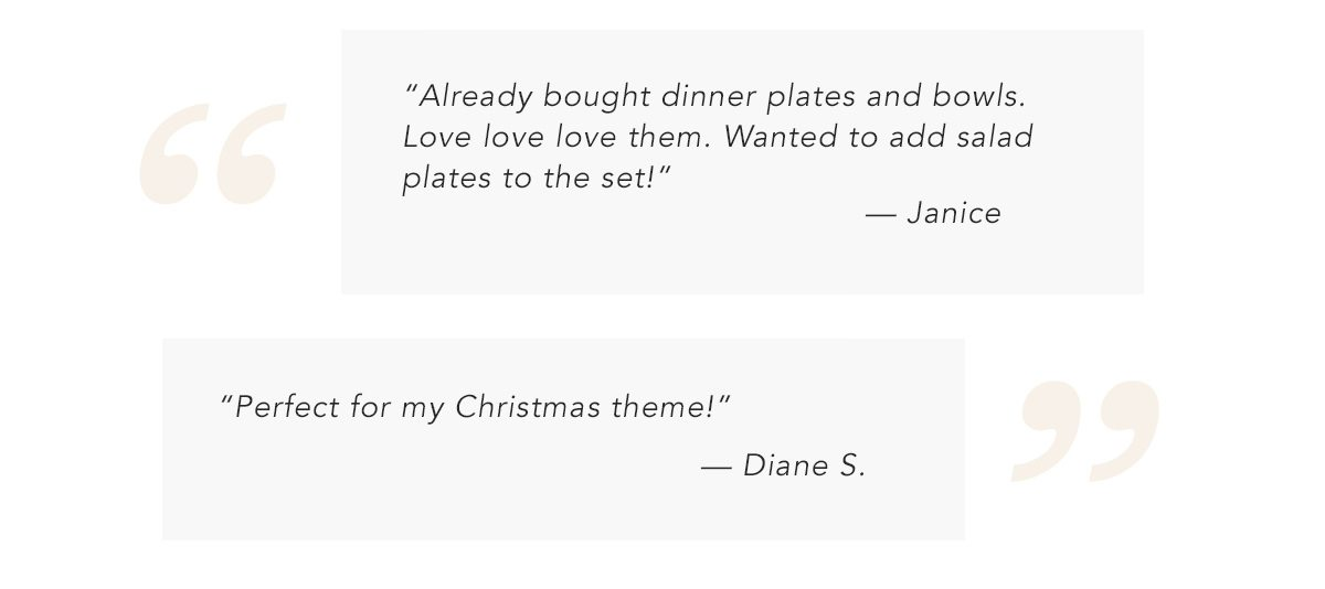 Perfect for my Christmas theme!' - Diane S.   SHOP NOW