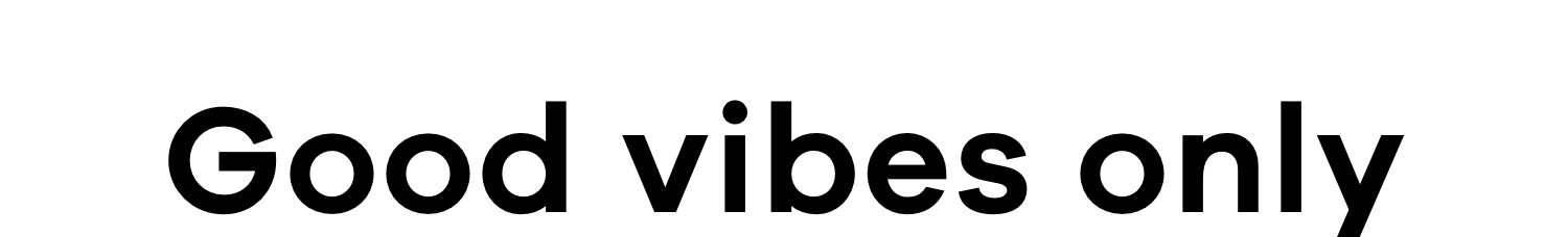 Good vibes only   Shop new in