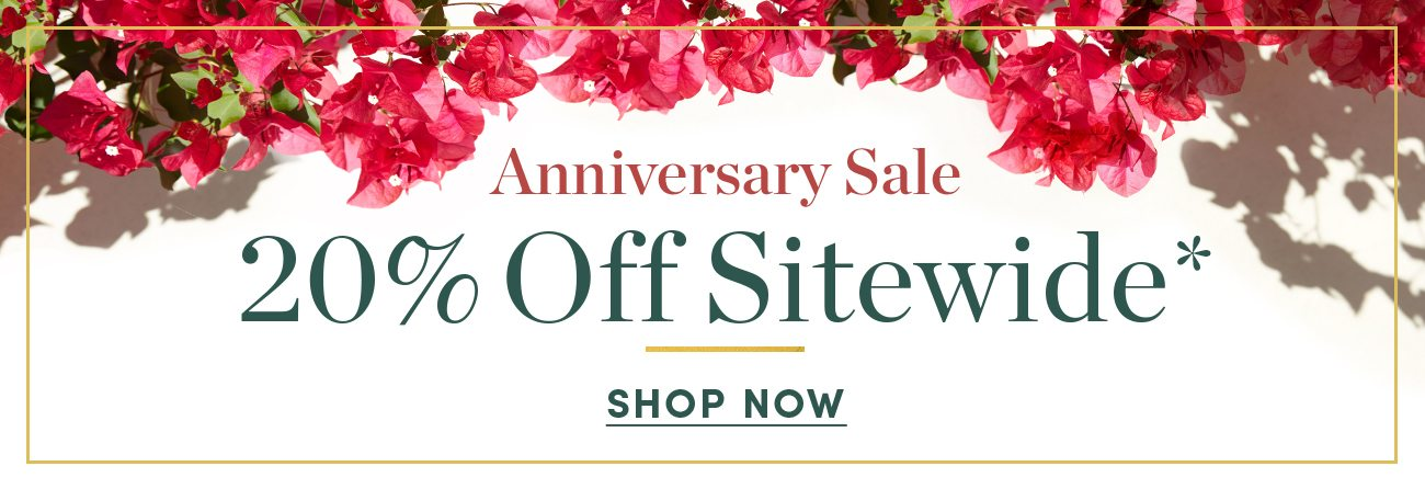 Anniversary Sale - 20 percent off Sitewide