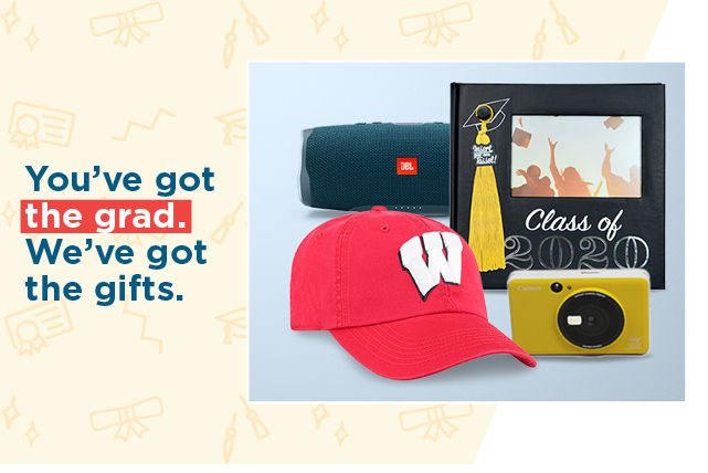 you've got the grad. we've got the gifts. shop now.