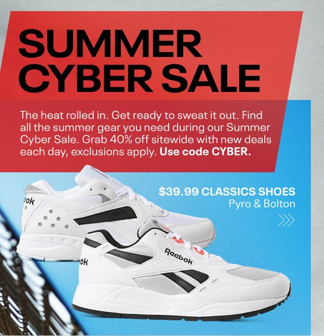 SUMMER CYBER SALE: Opening Day Reebok Email Archive