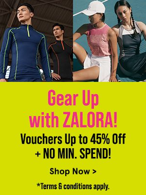 Gear Up With ZALORA! Vouchers Up to 45% Off + No Min. Spend!