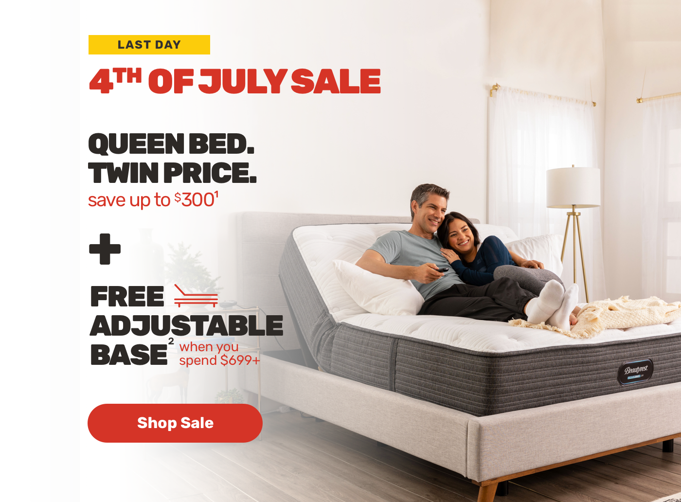 last Day 4th Of july sale Queen Bed Twin Price save upto $300 + Free Adjustable base when you spend $699 Shop Sale