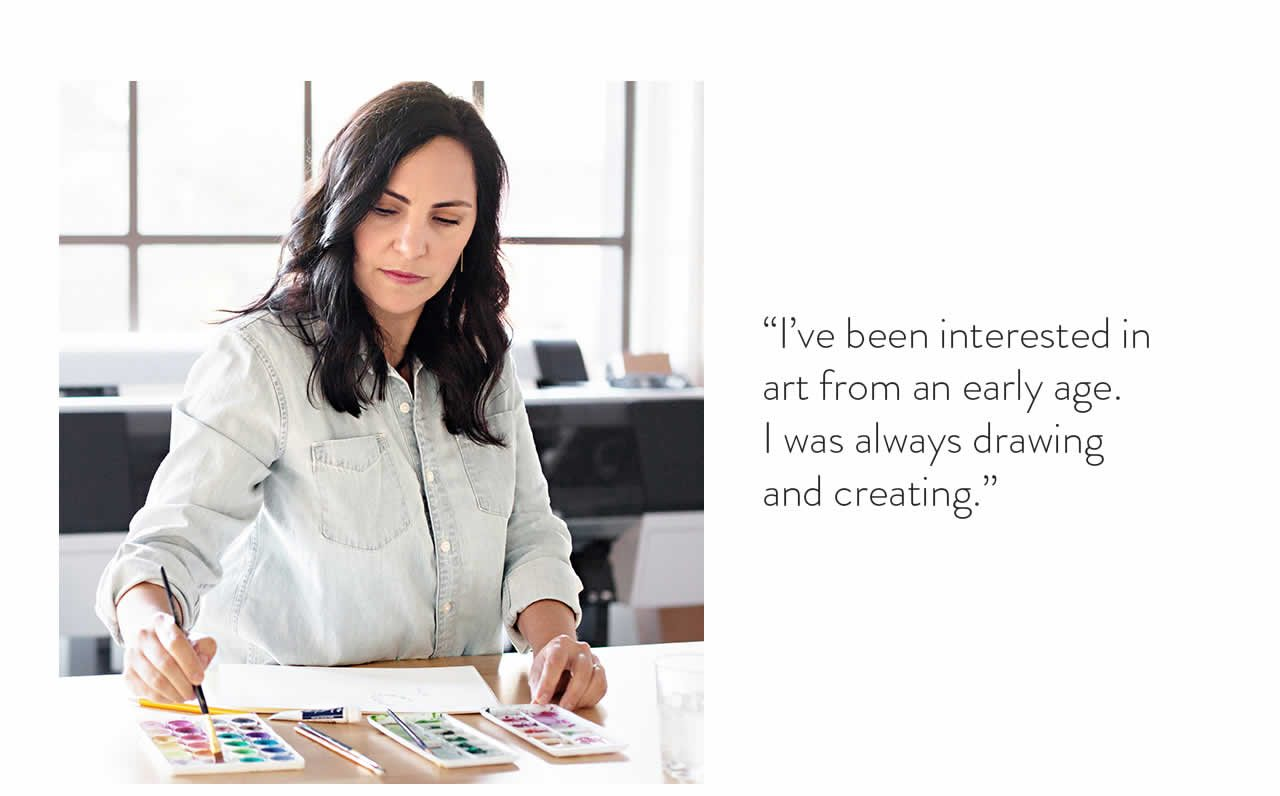 'I've been interested in art from an early age. I was always drawing and creating.'