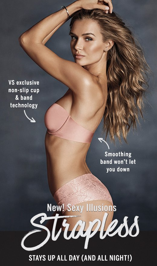 Sexy Illusions strapless just  30! 😍 - Victoria s Secret Email Archive d4d3cfba3