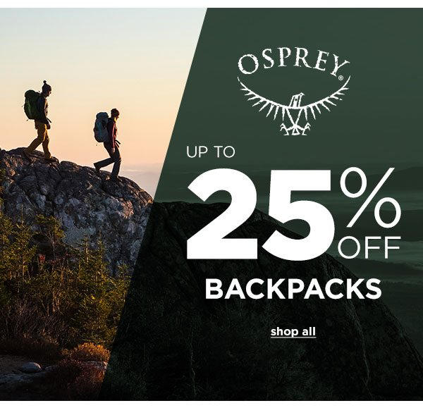 25% OFF Select Osprey Backpacks - Click to Shop All
