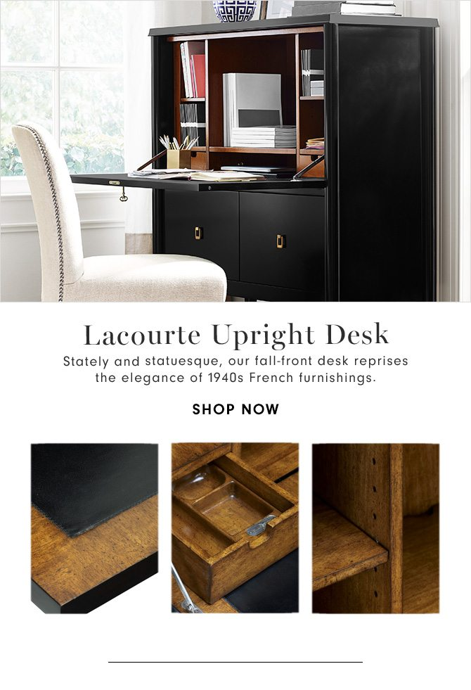Lacourte Upright Desk - Stately and statuesque, our fall-front desk reprises the elegance of 1940s French furnishings. - SHOP NOW