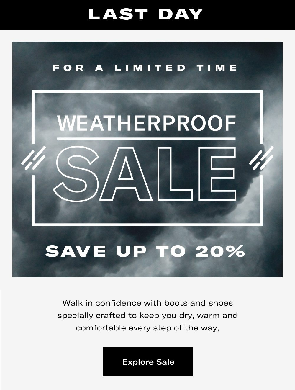 Last Day! - Weatherproof Sale - Save Up To 20%