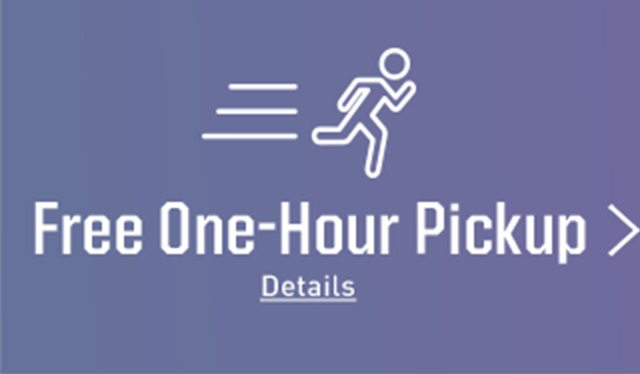 FREE ONE-HOUR PICKUP | DETAILS